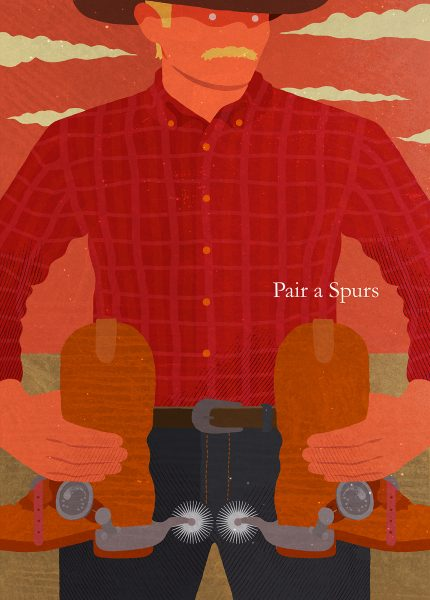 Pair a Spurs by Annie Proulx
