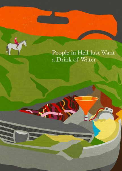 People in Hell Just Want a Drink of Water by Annie Proulx