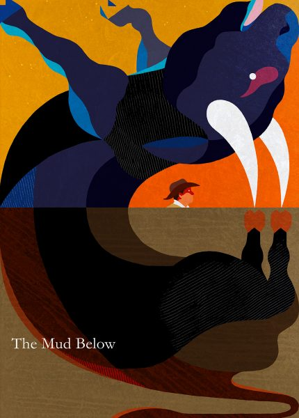 The Mud Below by Annie Proulx
