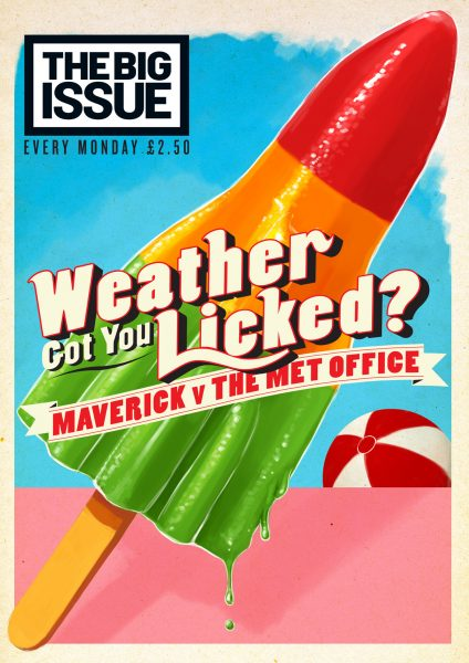 Weather Got You Licked? / The Big Issue