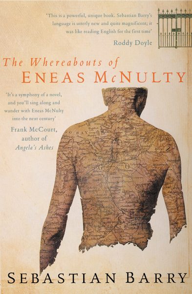 Whereabouts Eneas McNulty Sebastian Barry Picador